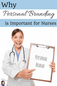Why Personal Branding is Important for Nurses