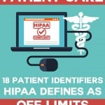 18 Patient Identifiers HIPAA Defines as Off Limits