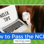 How to Pass the NCLEX with 75 Questions in One Attempt