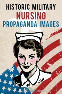 Historic Military Nursing Propaganda Images