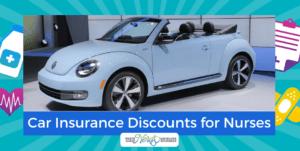 The Best Car Insurance Discounts for Nurses - Save Your Money