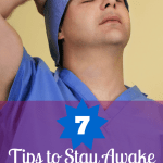 7 Tips to Stay Awake on Night Shift