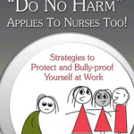 "Ending Nurse Bullying: ""Freire  Style"""