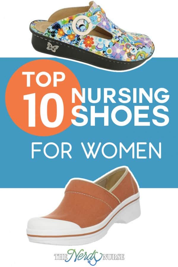 Top 10 Nursing Shoes for Women