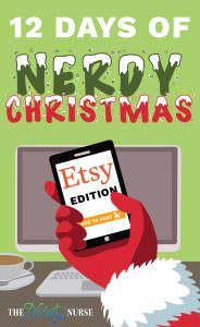 12 Nerdy Days of Christmas: Etsy Edition