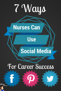 7 Ways Nurses Can Use Social Media for Career Success
