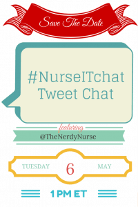 Celebrate National Nurses Day with a #NurseITchat Tweet Chat
