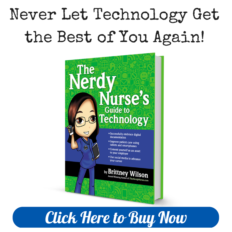 The Nerdy Nurses Guide to Technology Book