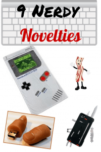 9 Nerdy Gift Ideas and Novelties