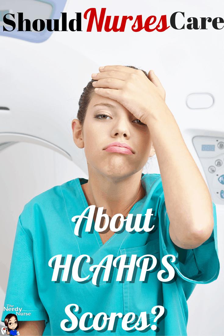 Should Nurses Care About HCAHPS Scores