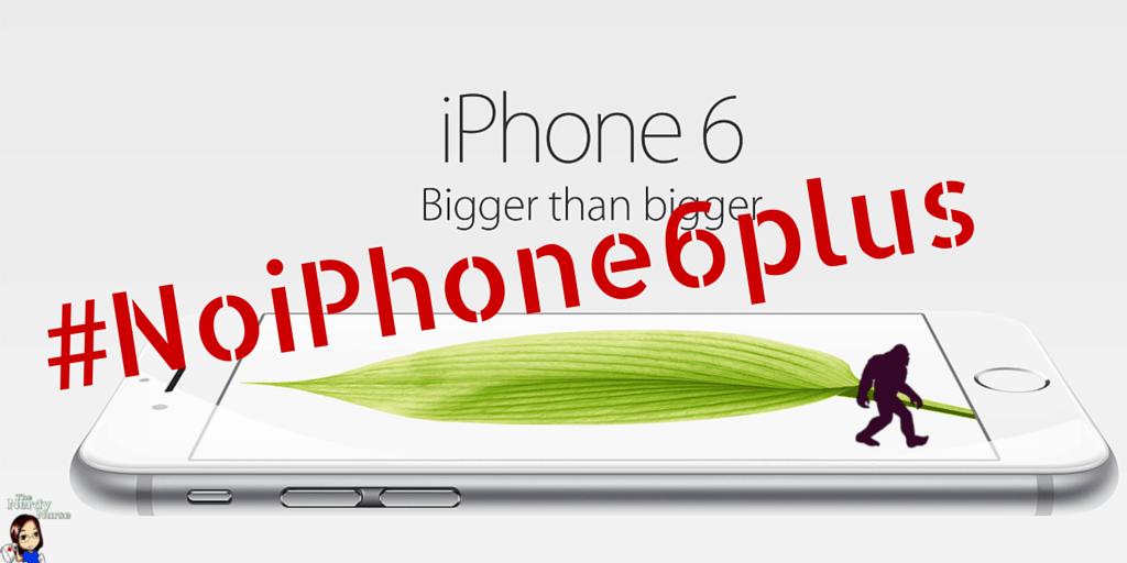 #NoiPhone6plus iPhone 6 plus bigfoot