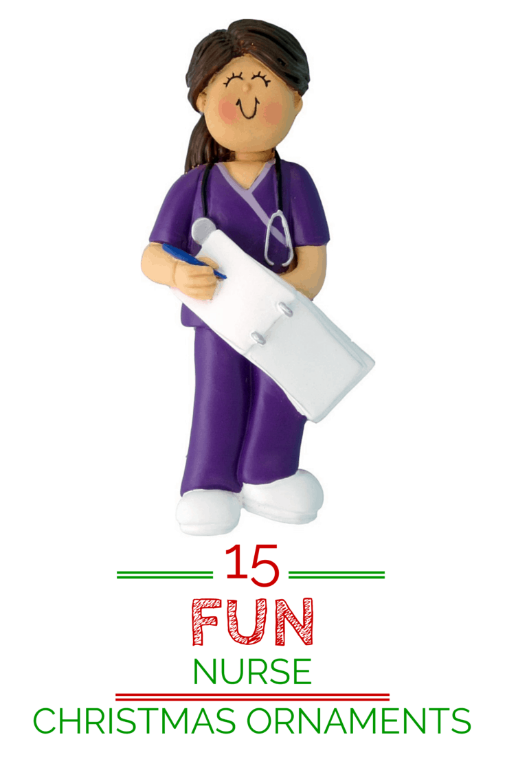 15 Fun Nurse Christmas Ornaments