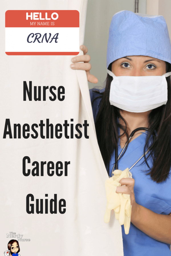 Crna Nurse Anesthetist Career Guide