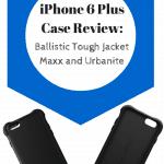iPhone 6 Plus Case Review: Ballistic Tough Jacket Maxx and Urbanite