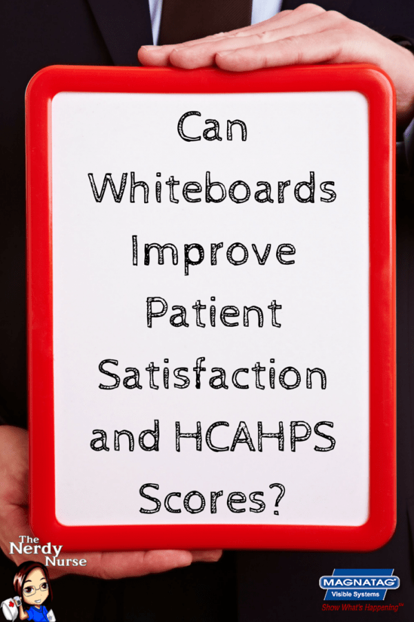 Can Whiteboards Improve Patient Satisfaction and HCAHPS Scores