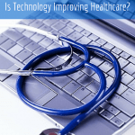 Health Informatics: Is Technology Improving Healthcare?