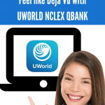 Make the NCLEX Feel like Deja Vu with UWORLD NCLEX QBANK