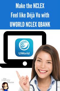 Make the NCLEX Feel like Deja Vu with UWORLD NCLEX QBANK