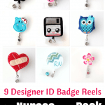 9 Designer ID Badge Reels for Nurses that Rock
