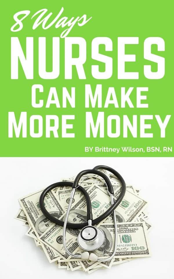 8 Ways Nurses Can Make More Money