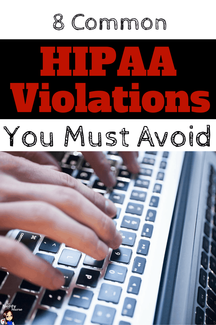 You Must: 8 Common HIPAA Violations You Must Avoid