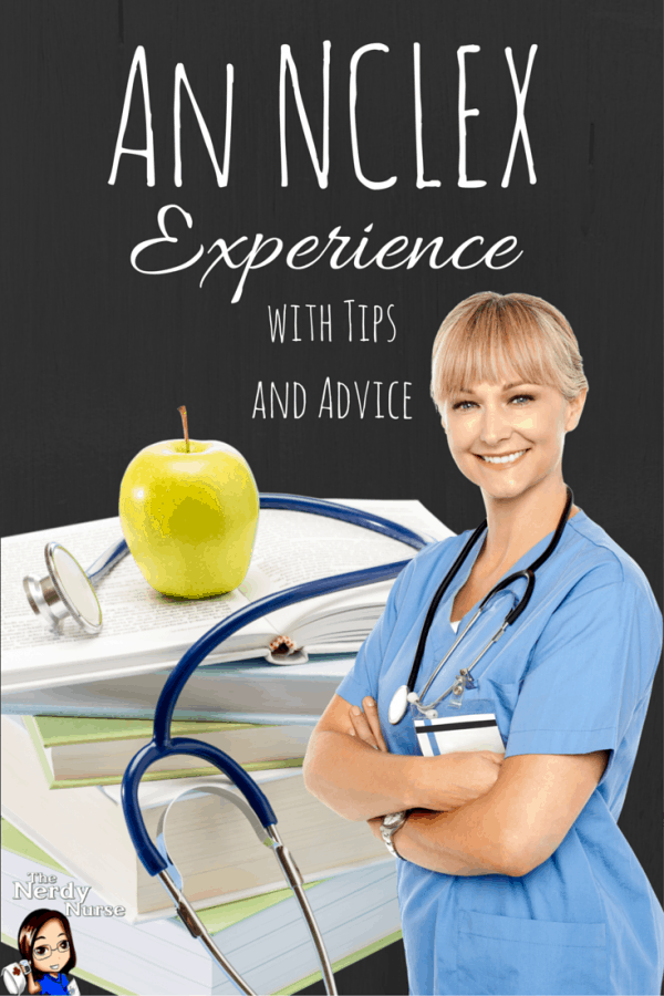 An NCLEX Experience with Tips and Advice