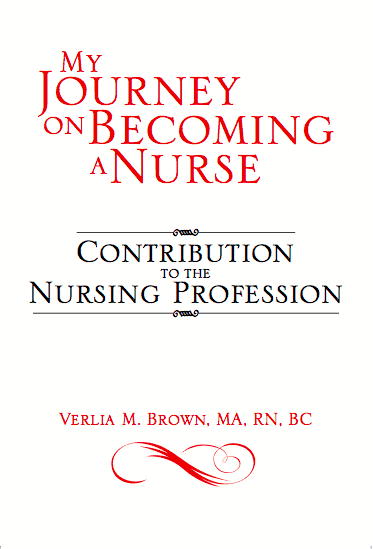 My Journey on Becoming a Nurse- Contribution to the Nursing Profession
