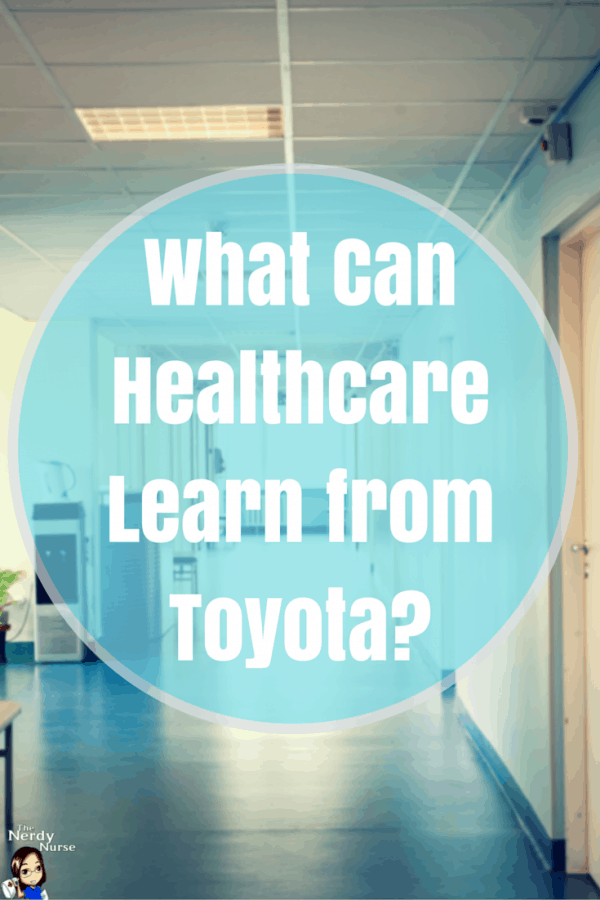 What Can Healthcare Learn from Toyota-