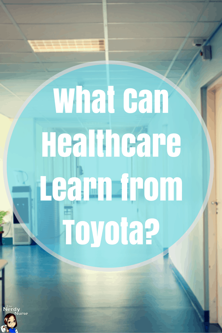 What Can Healthcare Learn from Toyota