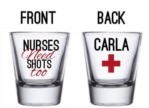 Nurses Custom Shot Glass