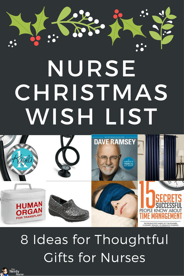 Nurse Christmas Wish List - 8 Ideas for Thoughtful Gifts for Nurses