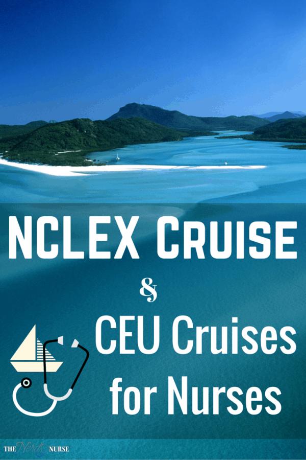 NCLEX Cruise and CEU Cruises for Nurses