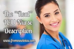 The Real ICU Nurse Job Description