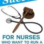 The Key to Success: Nurse to LNC