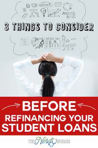 3 Things to Consider Before Refinancing Your Student Loans