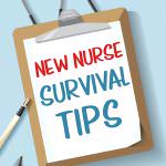 New Nurse Survival Tips