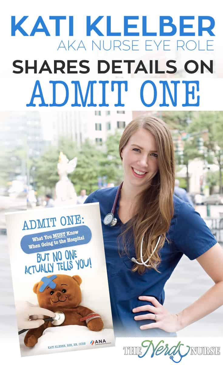 I recently talked to Nurse Eye Roll's Katie Kleber about her newest book Admit One and what it takes to be a nurse author.