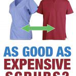 Are Cheap Scrubs as Good as Expensive Scrubs?