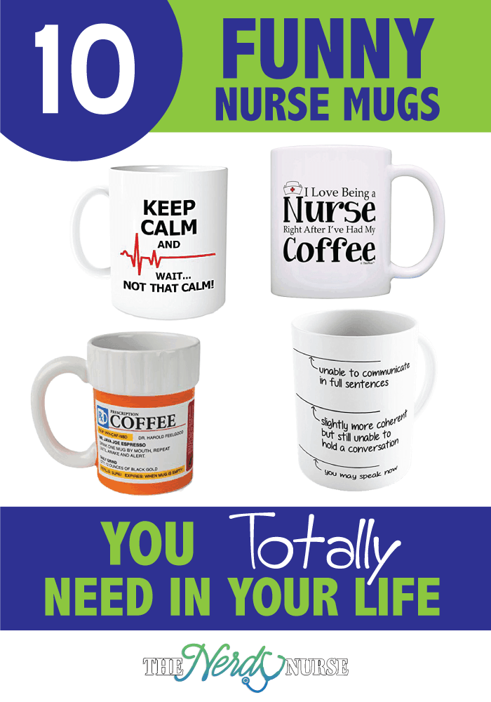 10 Funny Nurse Mugs You Totally Need In Your Life.
