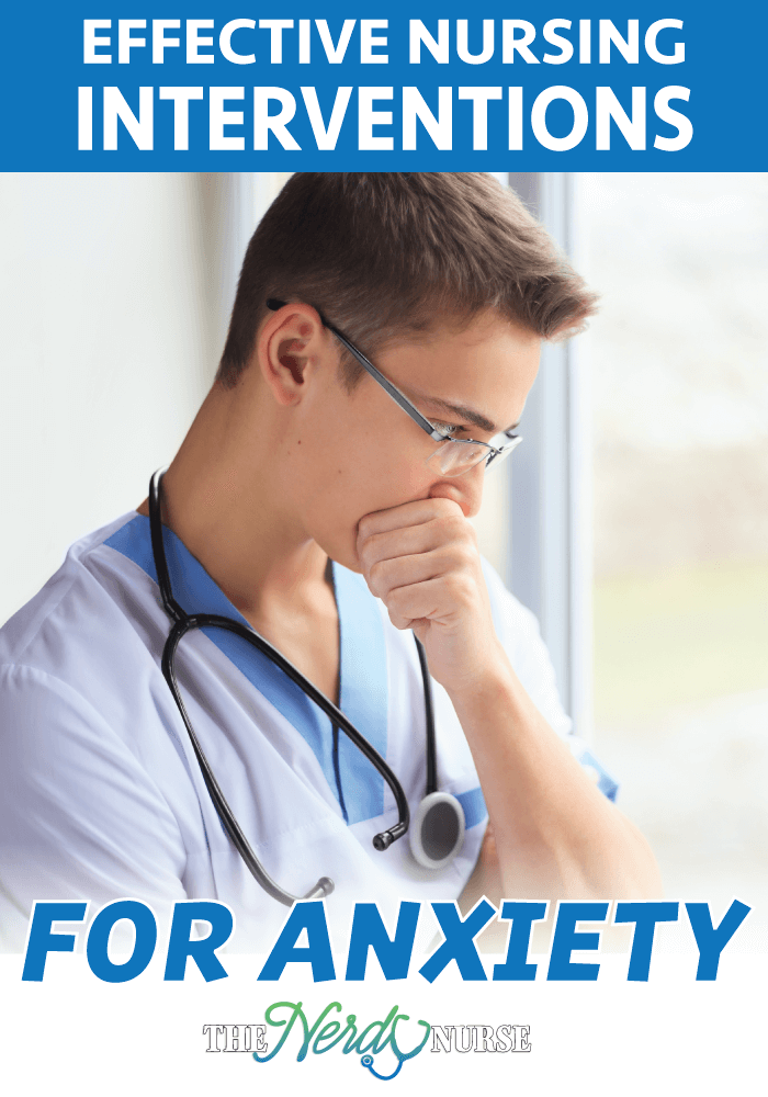 Effective Nursing Interventions for Anxiety