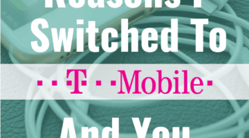 5 Reasons I Switched to T-Mobile – And You Should Too!