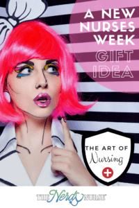 A New Nurses Week Gift Idea - The Art of Nursing