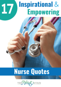 17 Inspirational and Empowering Nurse Quotes
