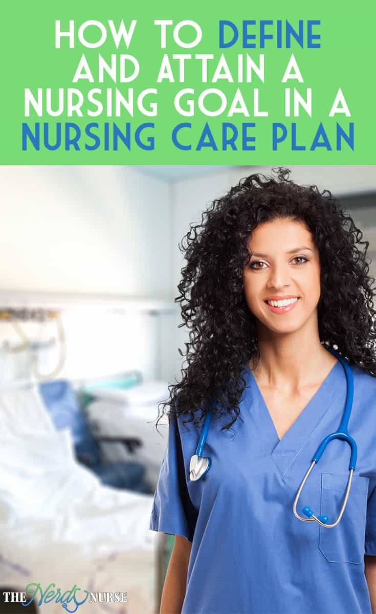 Students and RN's, being able to define and attain an appropriate nursing goal is crucial to your existence as a great RN.