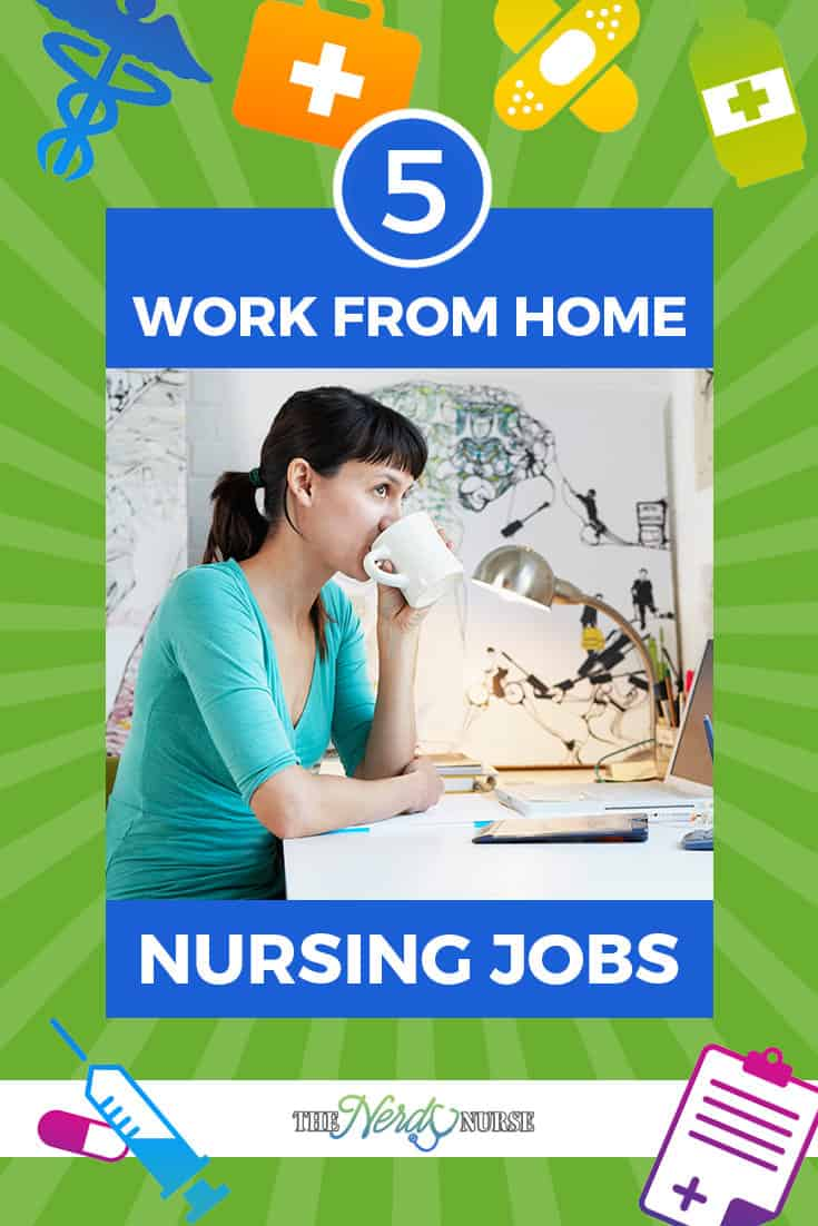Working from home is indeed an ideal situation. But is working from home possible in healthcare? Let's look at 5 work from home nursing jobs!