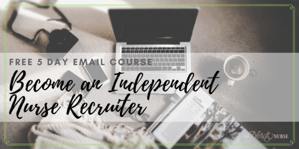 Free 5 Day Email Course - nurse recruiter