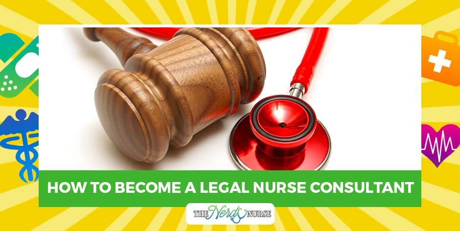 How-to-Become-a-Legal-Nurse-Consultant