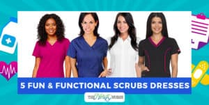 5 Fun and Functional Scrub Dresses