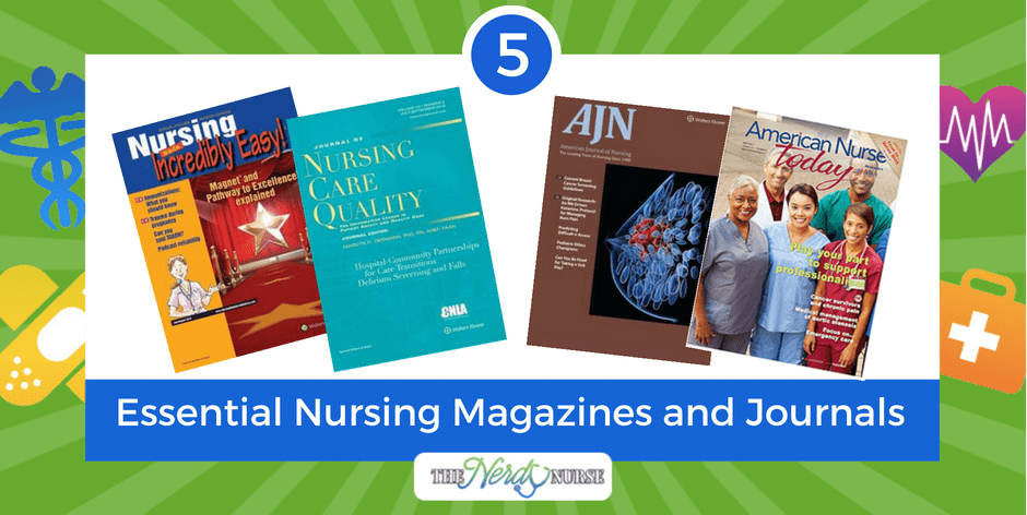 5 Essential Nursing Magazines and Journals and Where To Get Them