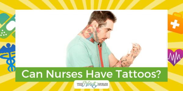 Can Nurses Have Tattoos?
